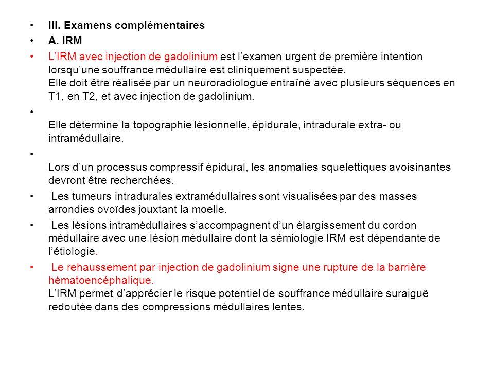 III. Examens complémentaires