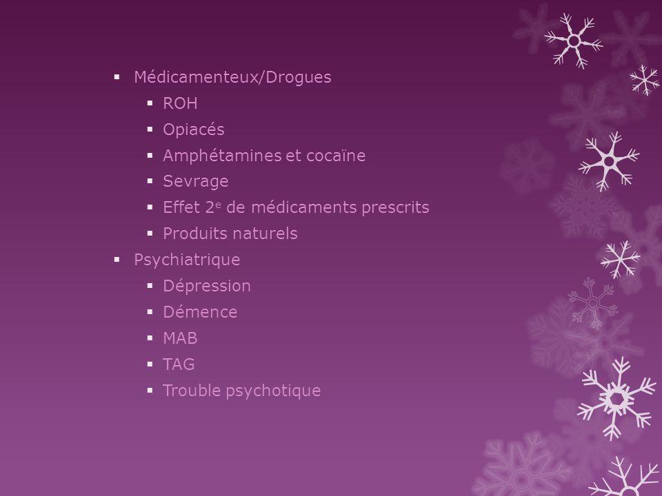 Médicamenteux/Drogues