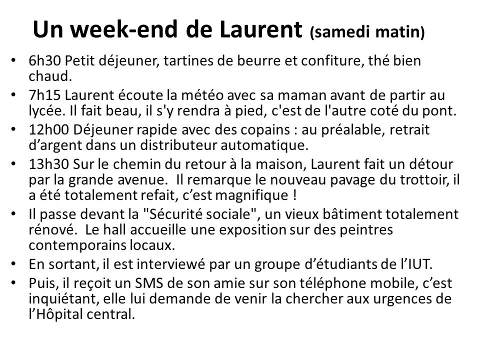 Un week-end de Laurent (samedi matin)