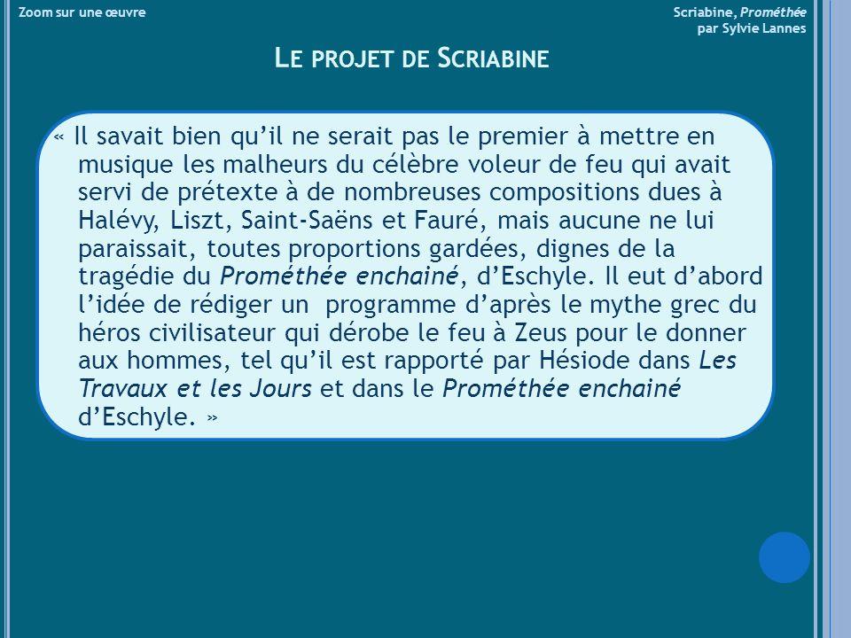 Zoom sur une œuvre Scriabine, Prométhée