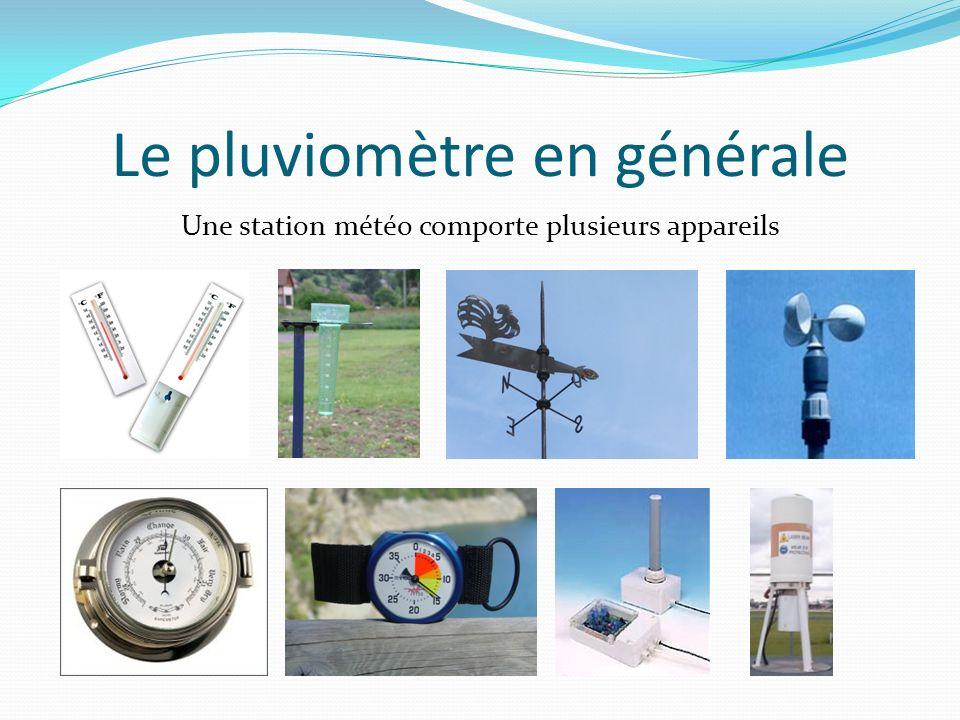 Le pluviomètre en générale