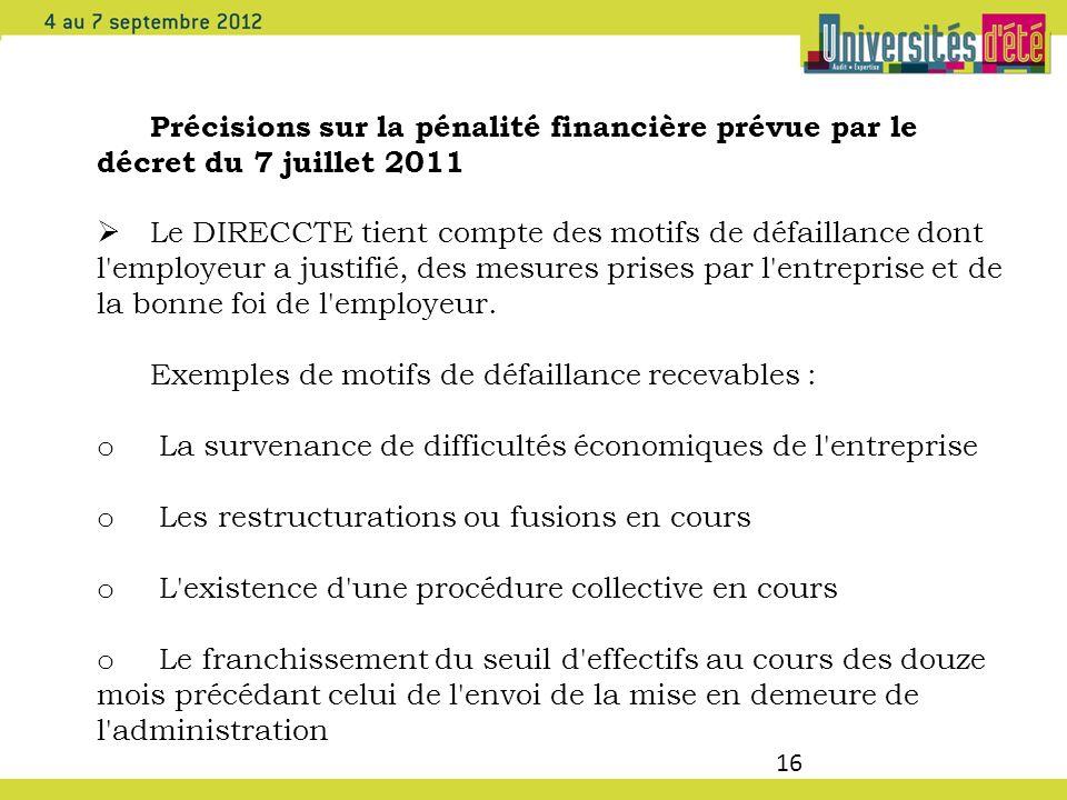Précisions sur la pénalité financière prévue par le décret du 7 juillet 2011