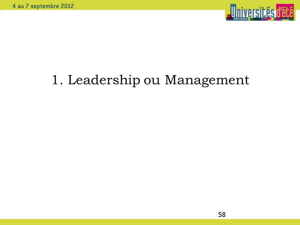 1. Leadership ou Management