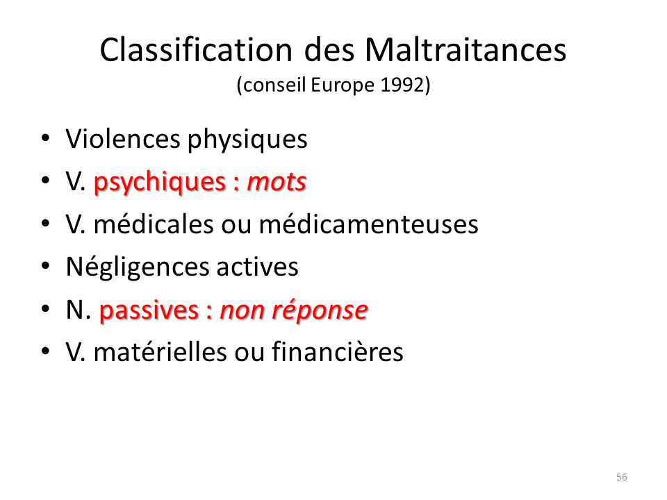 Classification des Maltraitances (conseil Europe 1992)