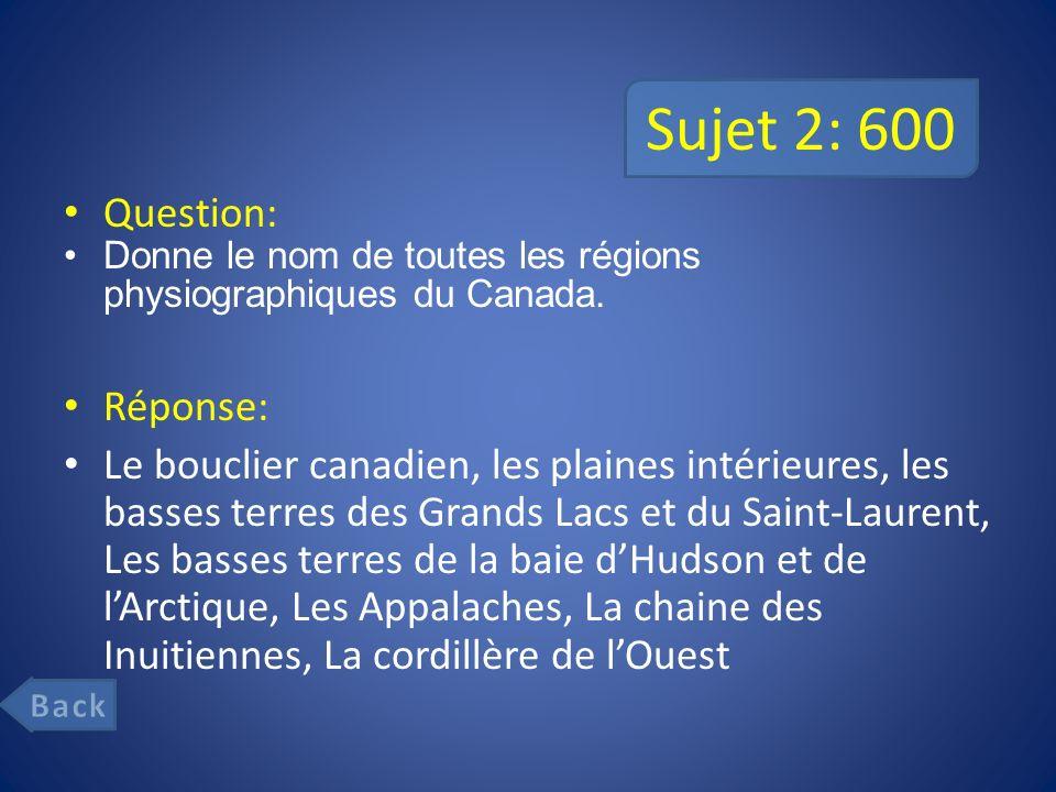 Sujet 2: 600 Question: Réponse: