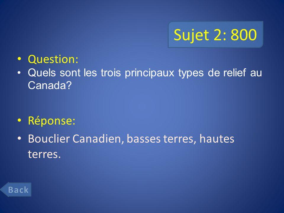 Sujet 2: 800 Question: Réponse: