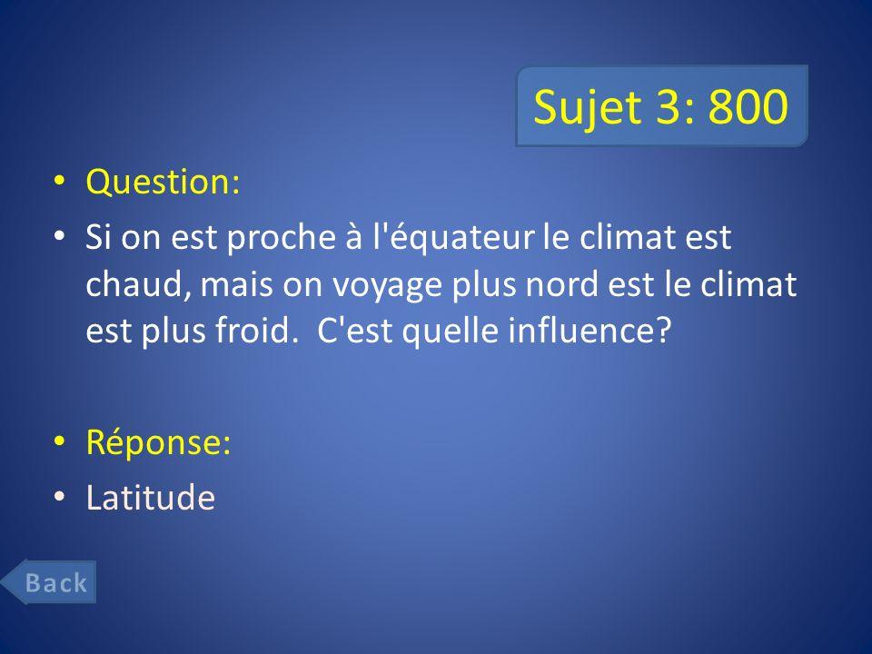 Sujet 3: 800 Question: