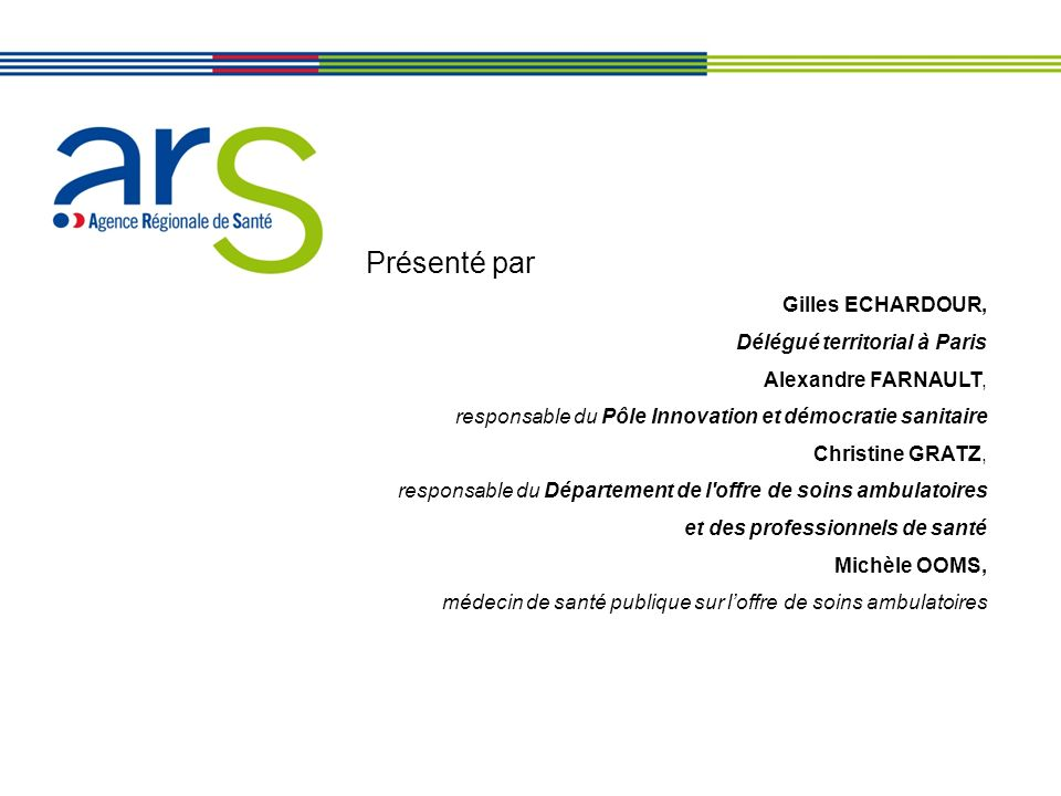 Présenté par Gilles ECHARDOUR, Délégué territorial à Paris