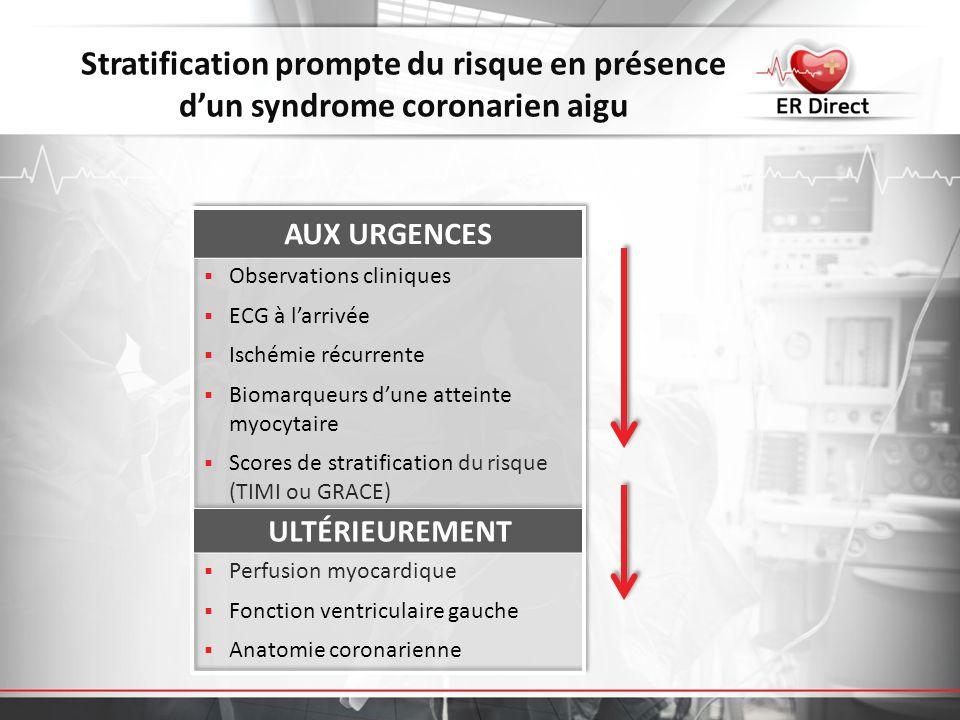 Stratification prompte du risque en présence d'un syndrome coronarien aigu