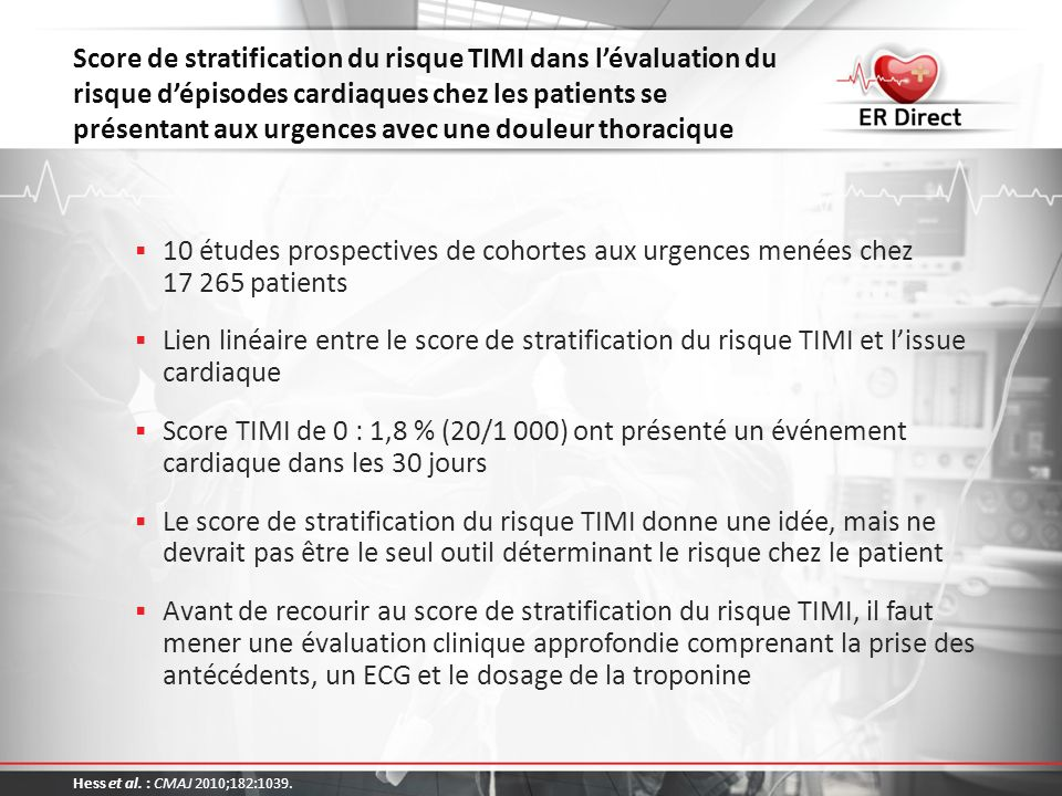 Score de stratification du risque TIMI dans l'évaluation du risque d'épisodes cardiaques chez les patients se présentant aux urgences avec une douleur thoracique