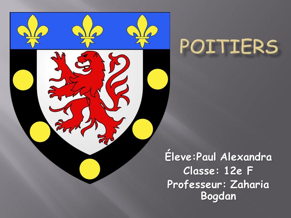 Éleve:Paul Alexandra Classe: 12e F Professeur: Zaharia Bogdan