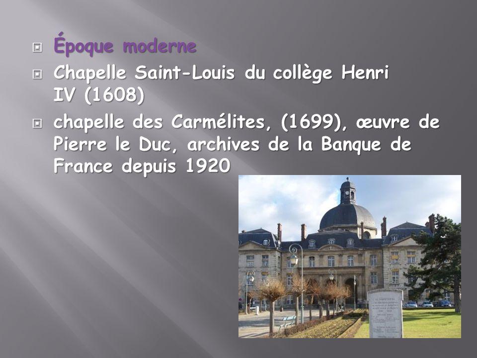 Époque moderne Chapelle Saint-Louis du collège Henri IV (1608)