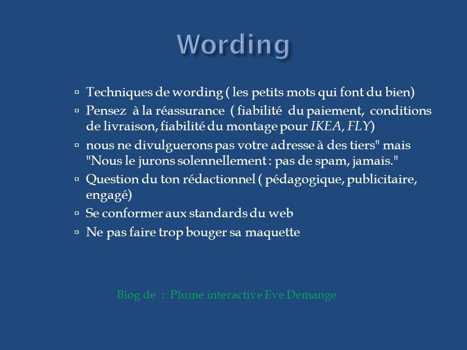 Wording Techniques de wording ( les petits mots qui font du bien)