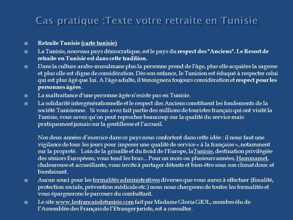 Cas pratique :Texte votre retraite en Tunisie