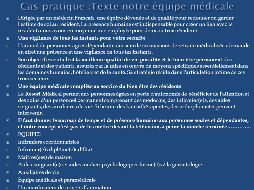 Cas pratique :Texte notre équipe médicale