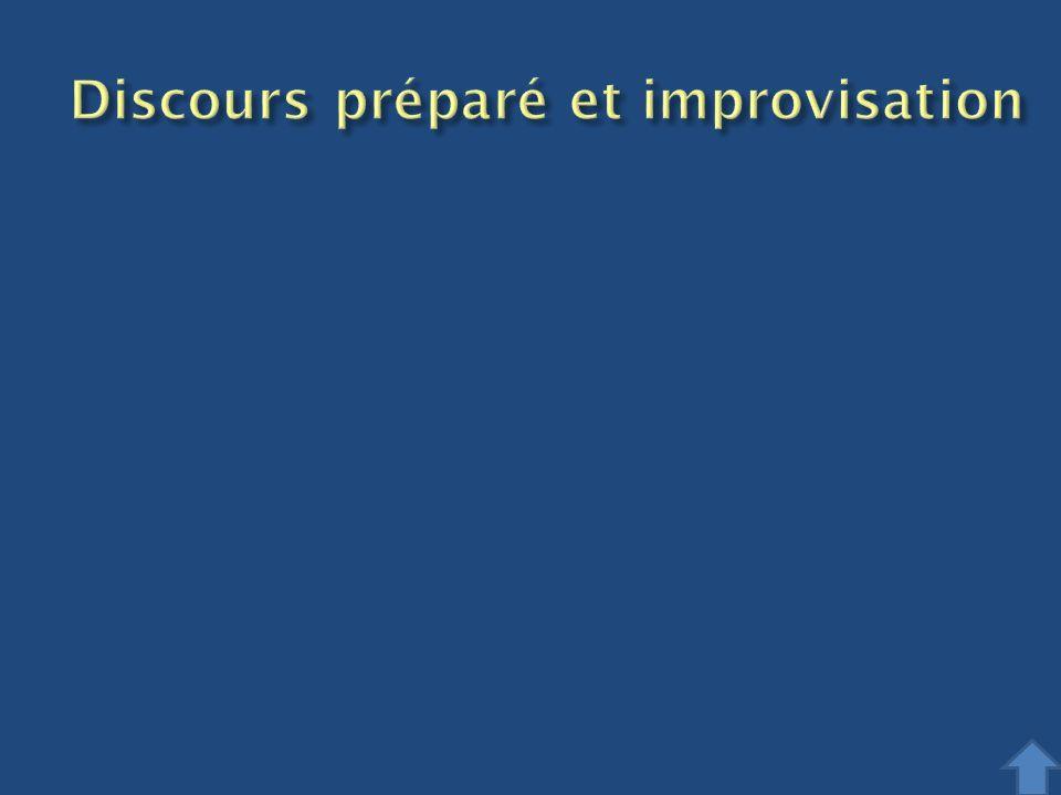 Discours préparé et improvisation