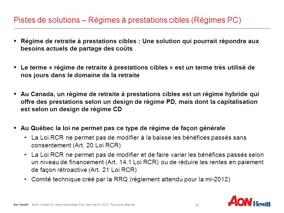Pistes de solutions – Régimes à prestations cibles (Régimes PC)