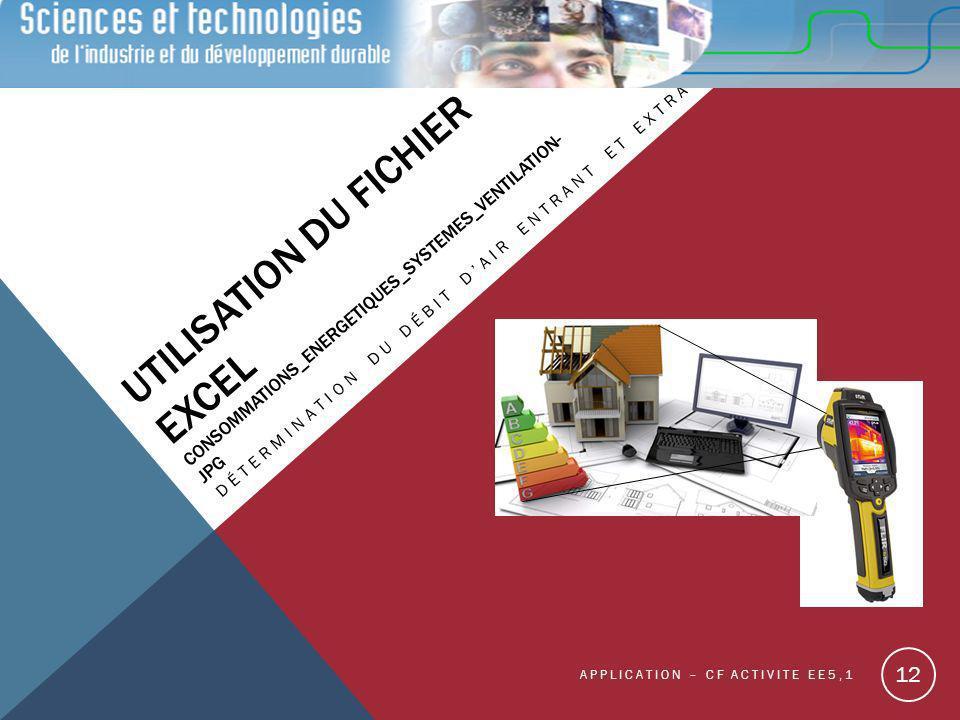 Utilisation du fichier EXCEL Consommations_Energetiques_Systemes_Ventilation-JPG
