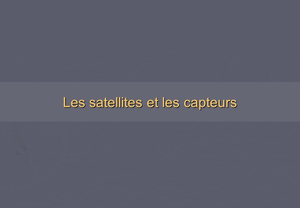 Les satellites et les capteurs