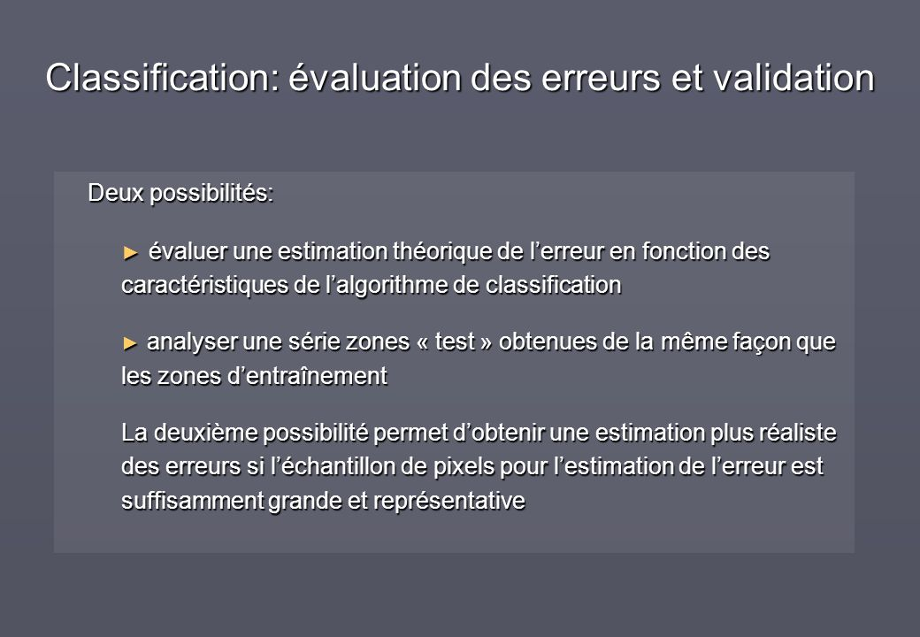 Classification: évaluation des erreurs et validation