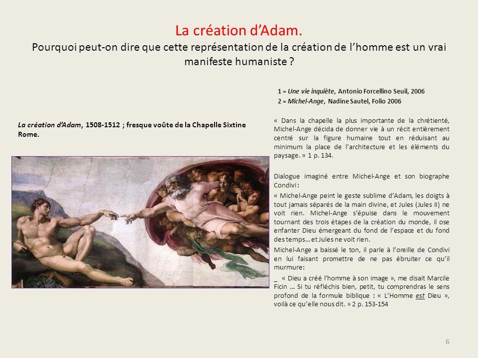 La création d'Adam. Pourquoi peut-on dire que cette représentation de la création de l'homme est un vrai manifeste humaniste