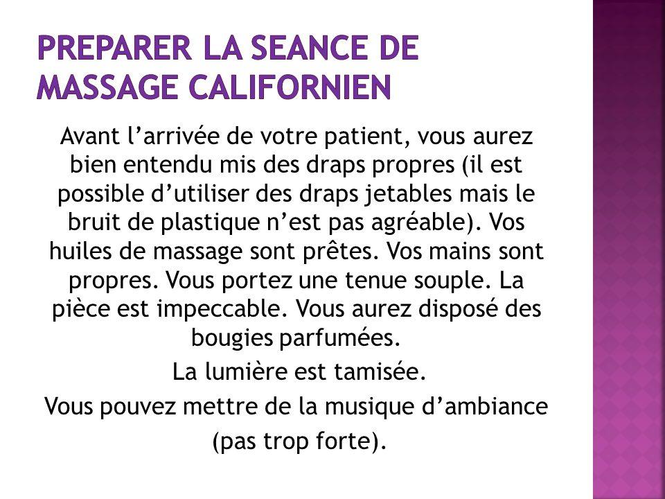 PREPARER LA SEANCE DE MASSAGE CALIFORNIEN
