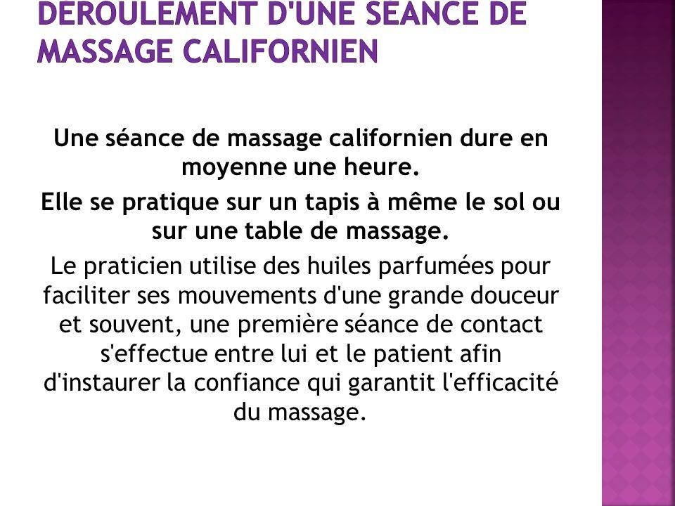 Déroulement d une séance de massage californien