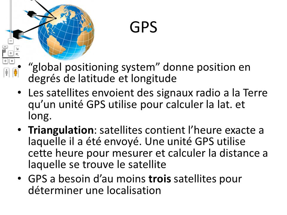 GPS global positioning system donne position en degrés de latitude et longitude.