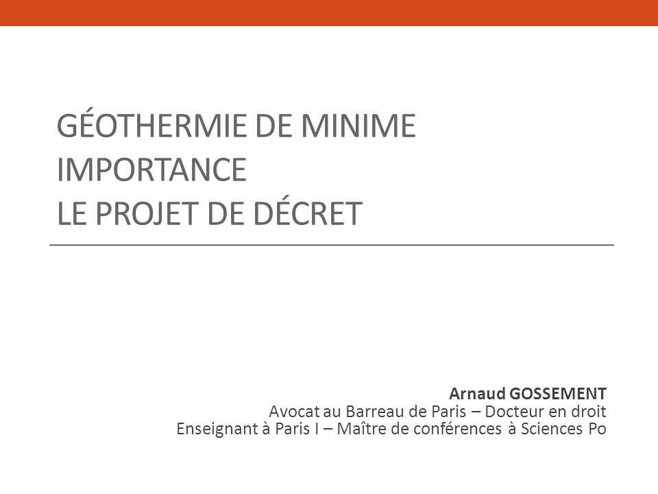 Géothermie de minime importance Le projet de décret