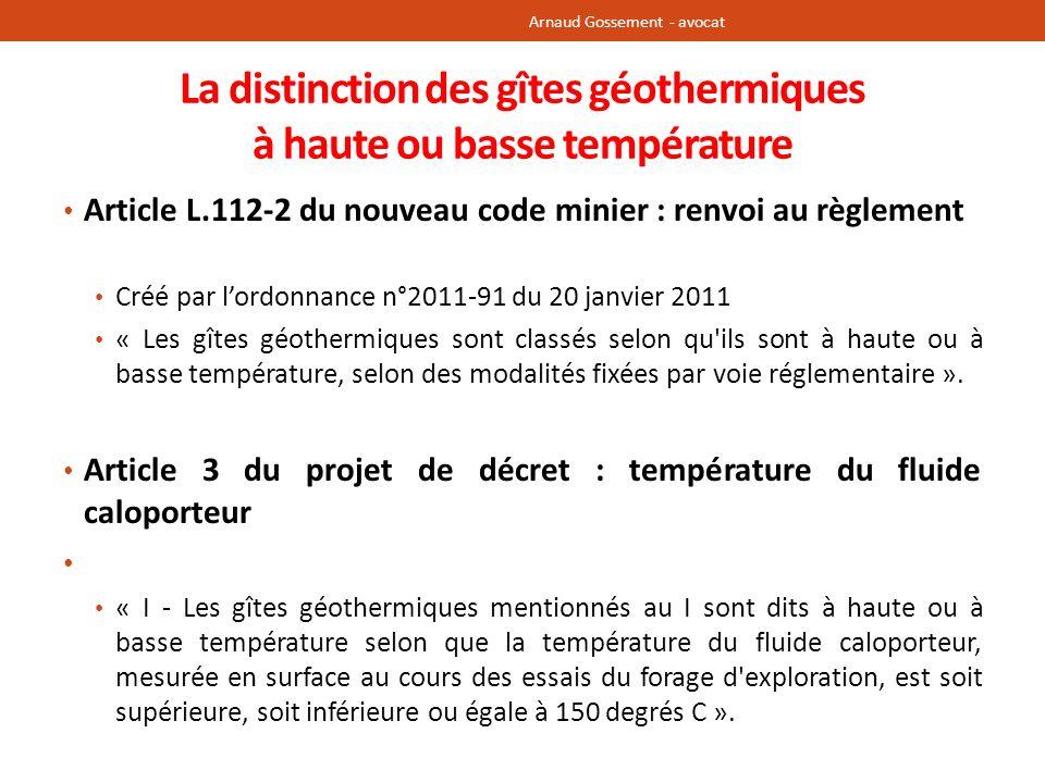 La distinction des gîtes géothermiques à haute ou basse température