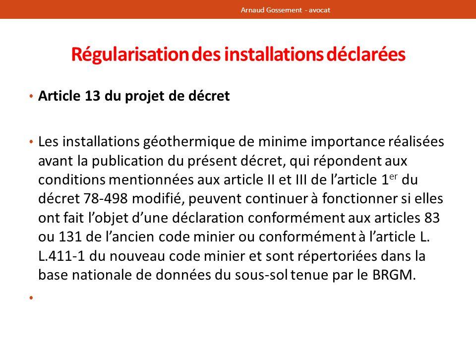 Régularisation des installations déclarées