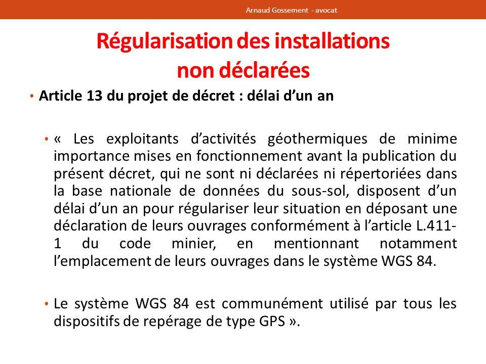 Régularisation des installations non déclarées