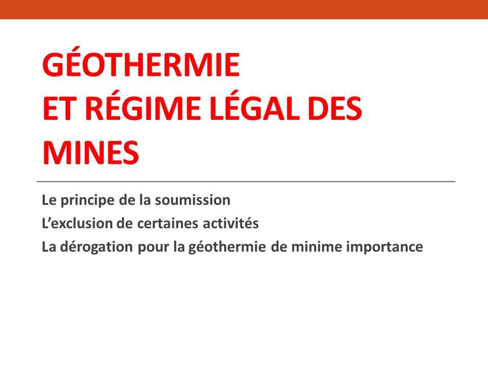 Géothermie et régime légal des mines