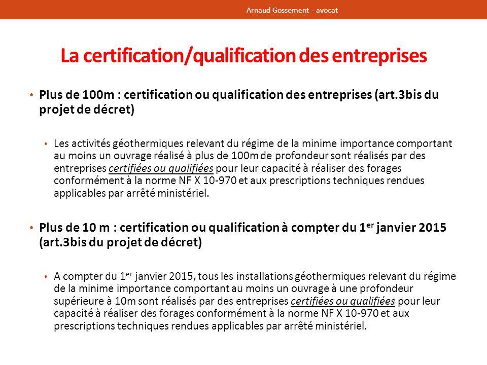 La certification/qualification des entreprises