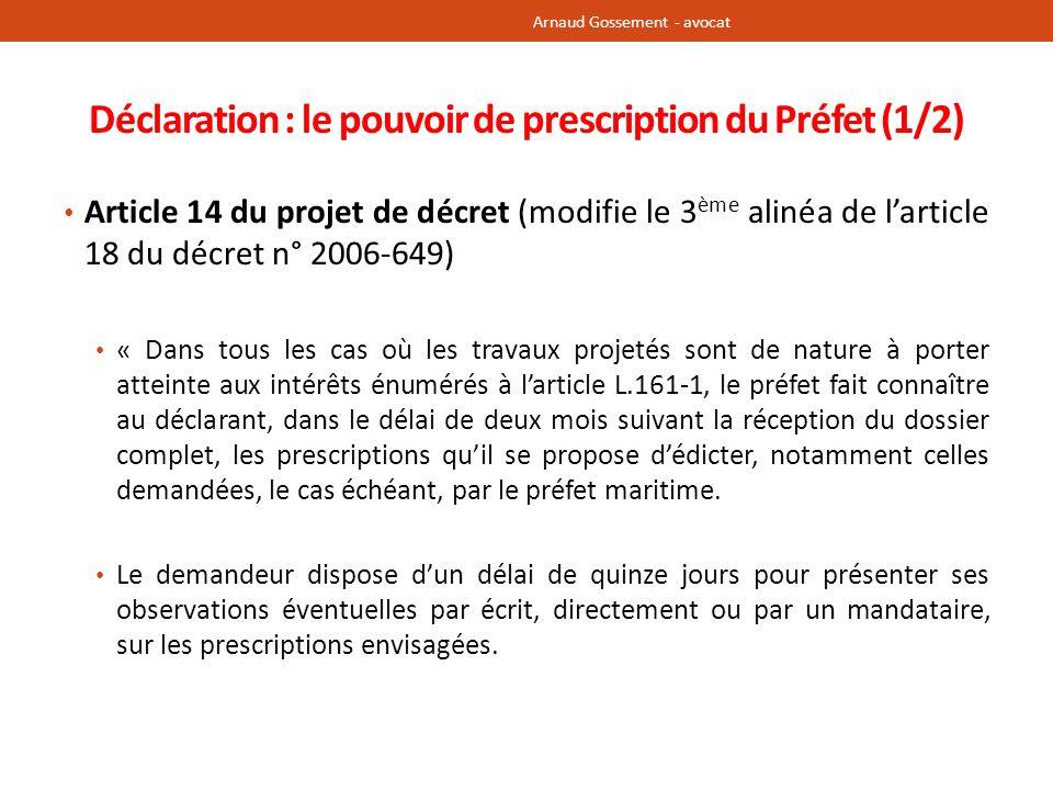 Déclaration : le pouvoir de prescription du Préfet (1/2)
