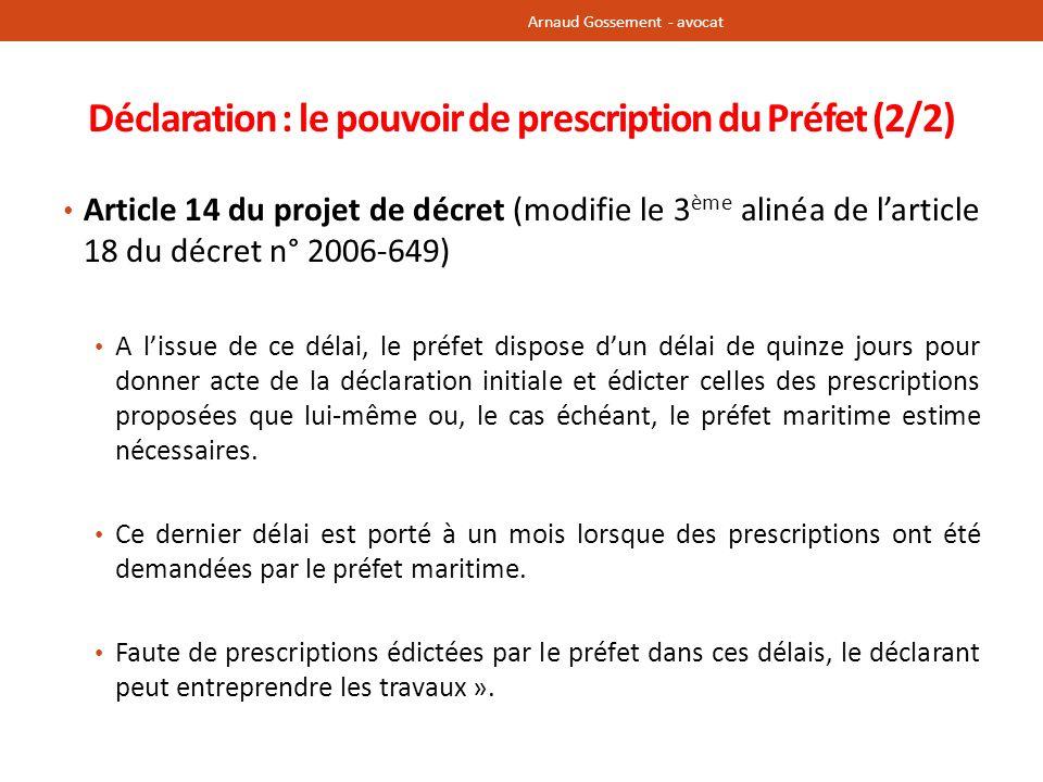 Déclaration : le pouvoir de prescription du Préfet (2/2)