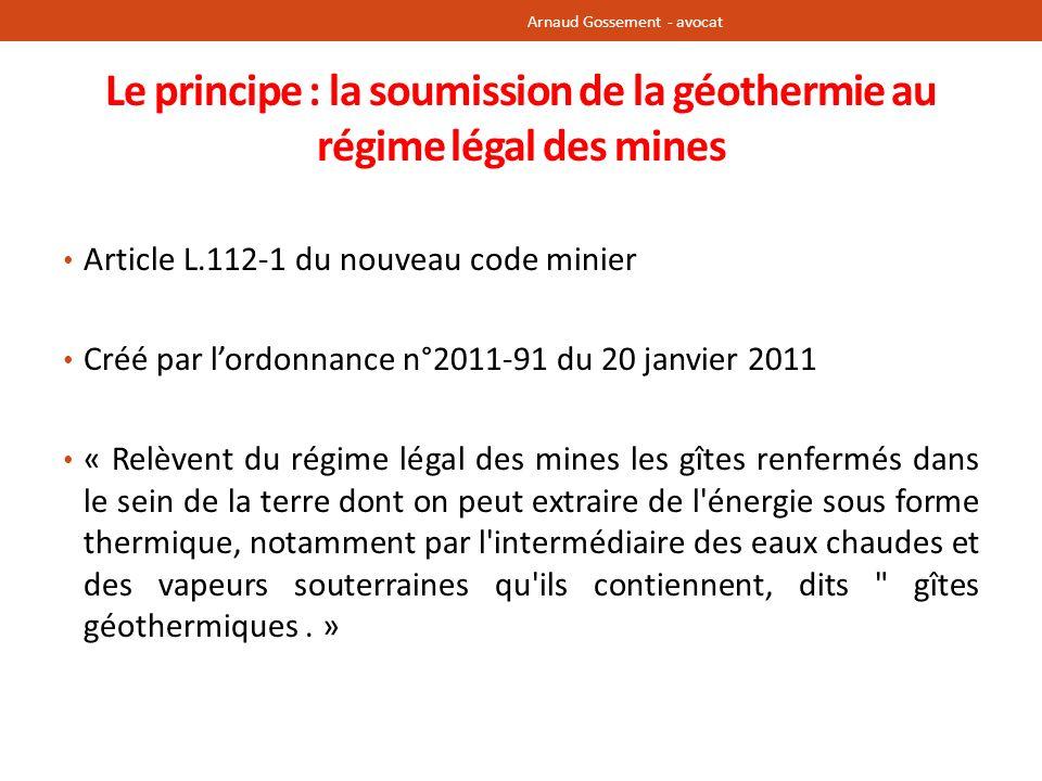 Le principe : la soumission de la géothermie au régime légal des mines