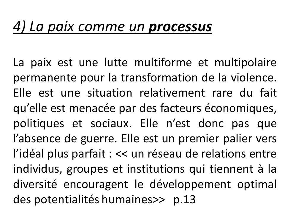 4) La paix comme un processus