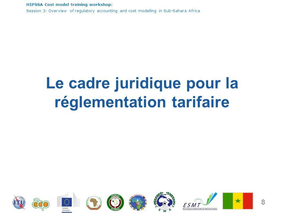 Le cadre juridique pour la réglementation tarifaire