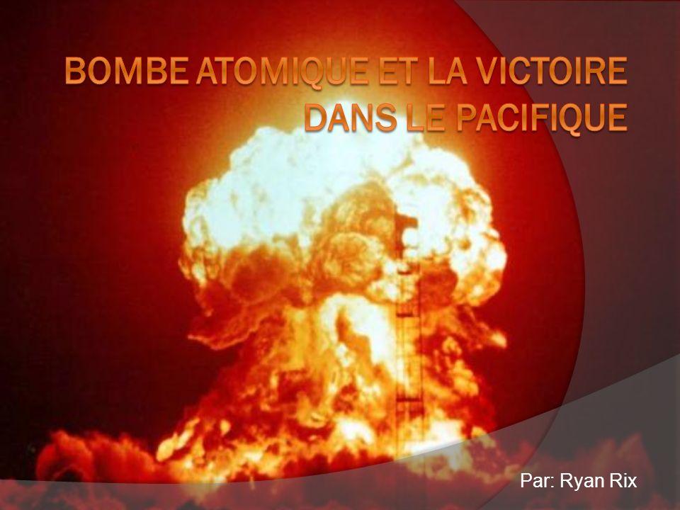 Bombe atomique et la victoire dans le pacifique
