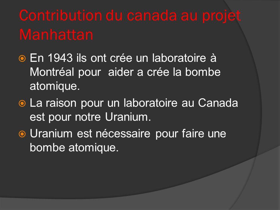 Contribution du canada au projet Manhattan