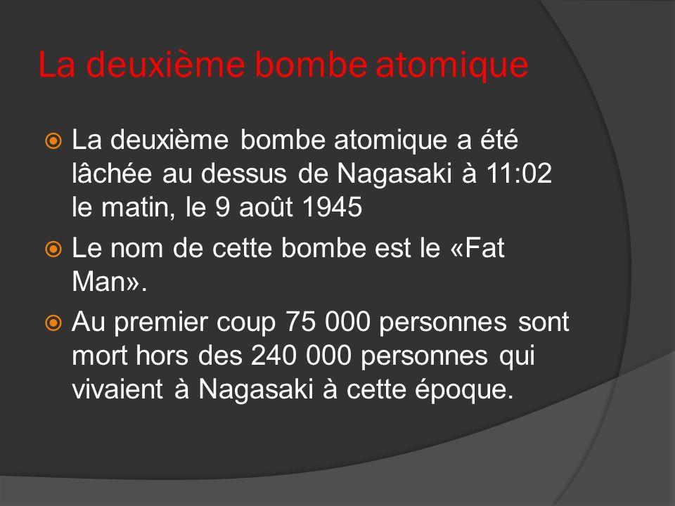 La deuxième bombe atomique
