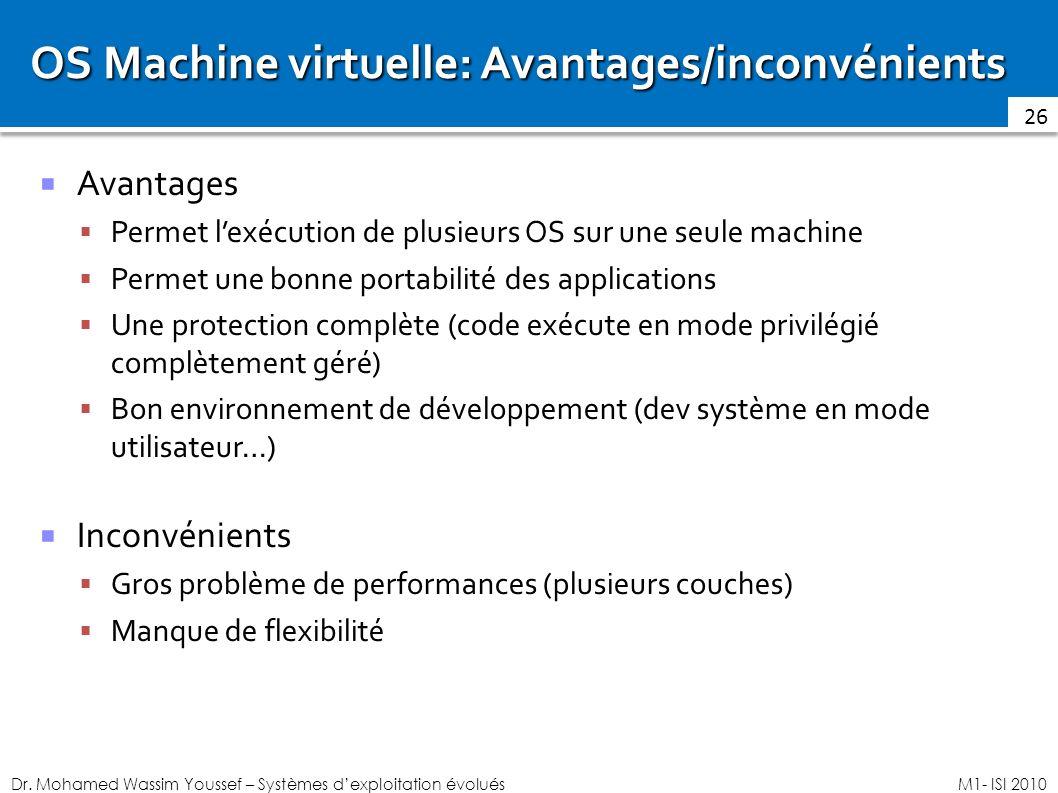 OS Machine virtuelle: Avantages/inconvénients
