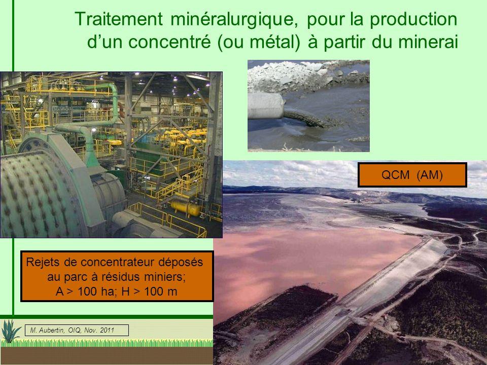 Traitement minéralurgique, pour la production d'un concentré (ou métal) à partir du minerai