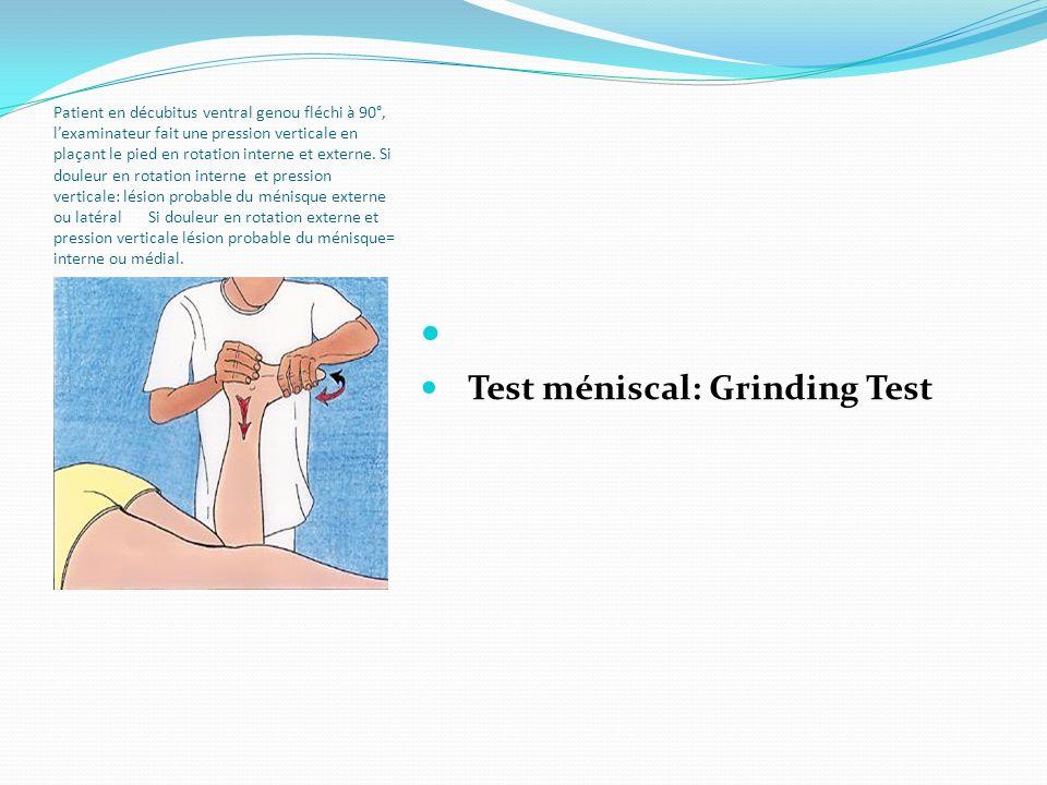 Test méniscal: Grinding Test