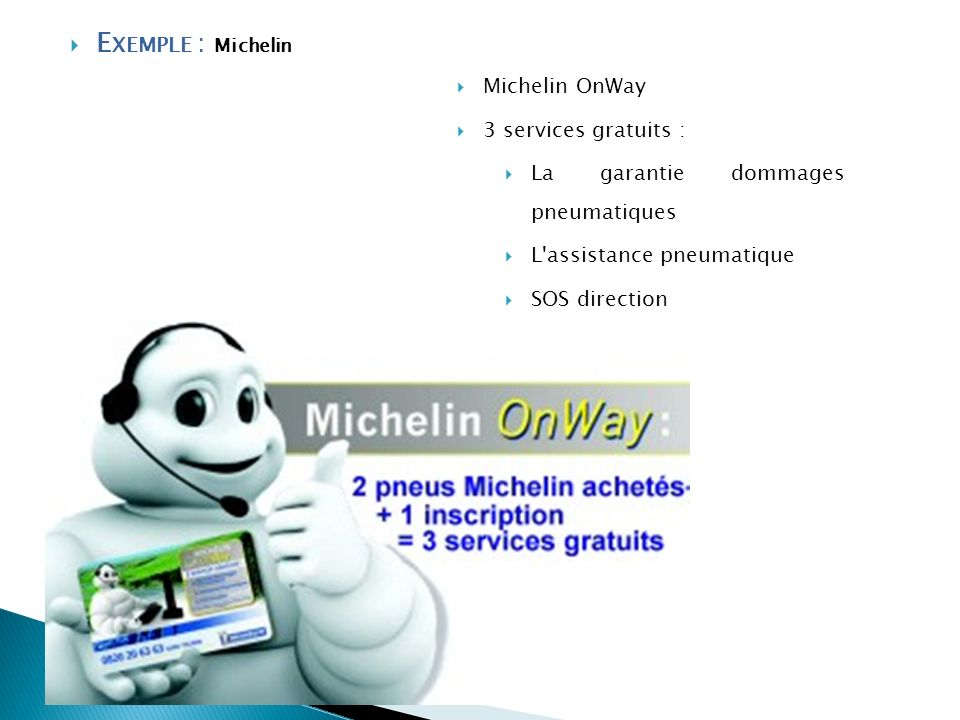 Exemple : Michelin Michelin OnWay 3 services gratuits :
