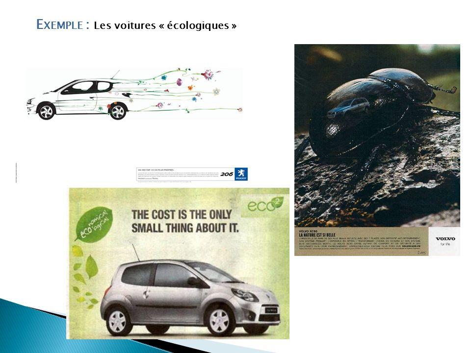 Exemple : Les voitures « écologiques »