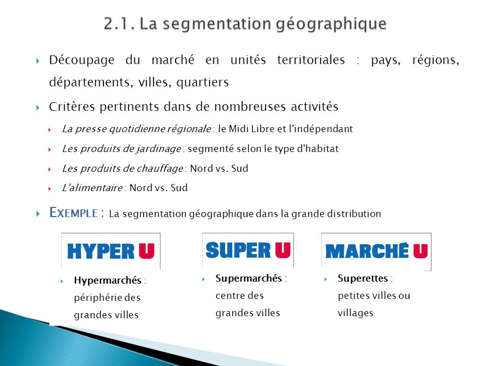 2.1. La segmentation géographique