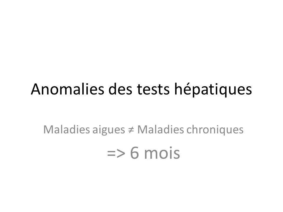 Anomalies des tests hépatiques