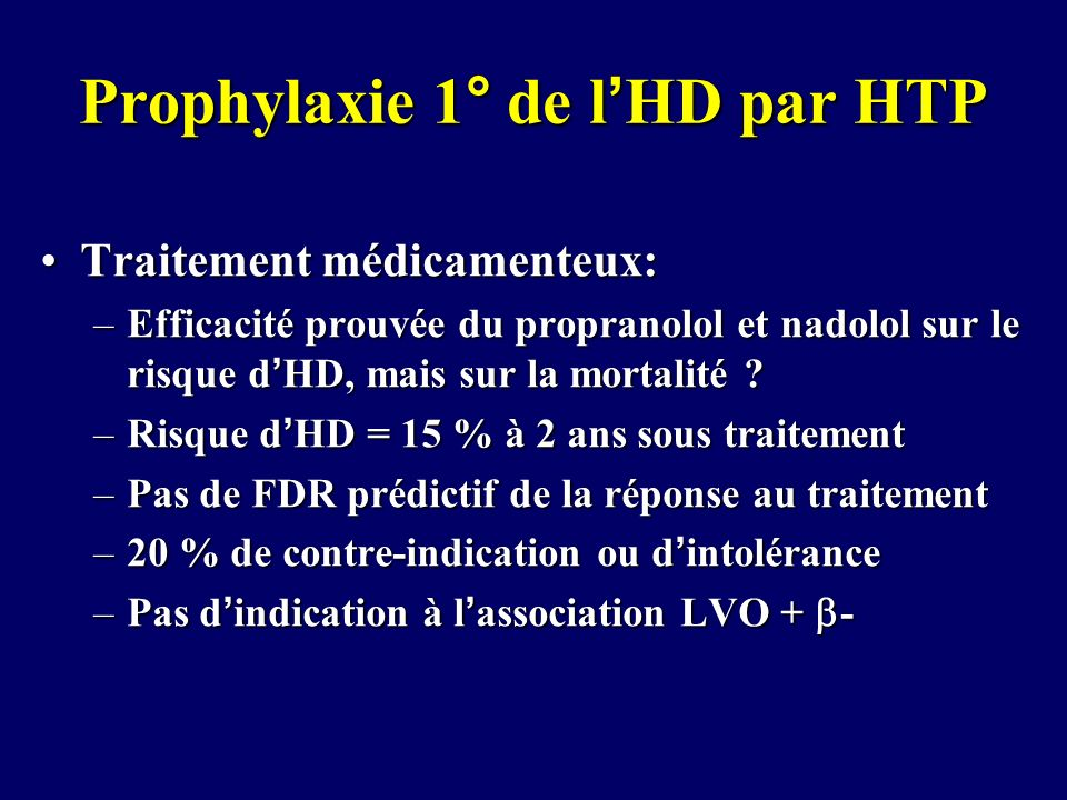 Prophylaxie 1° de l'HD par HTP